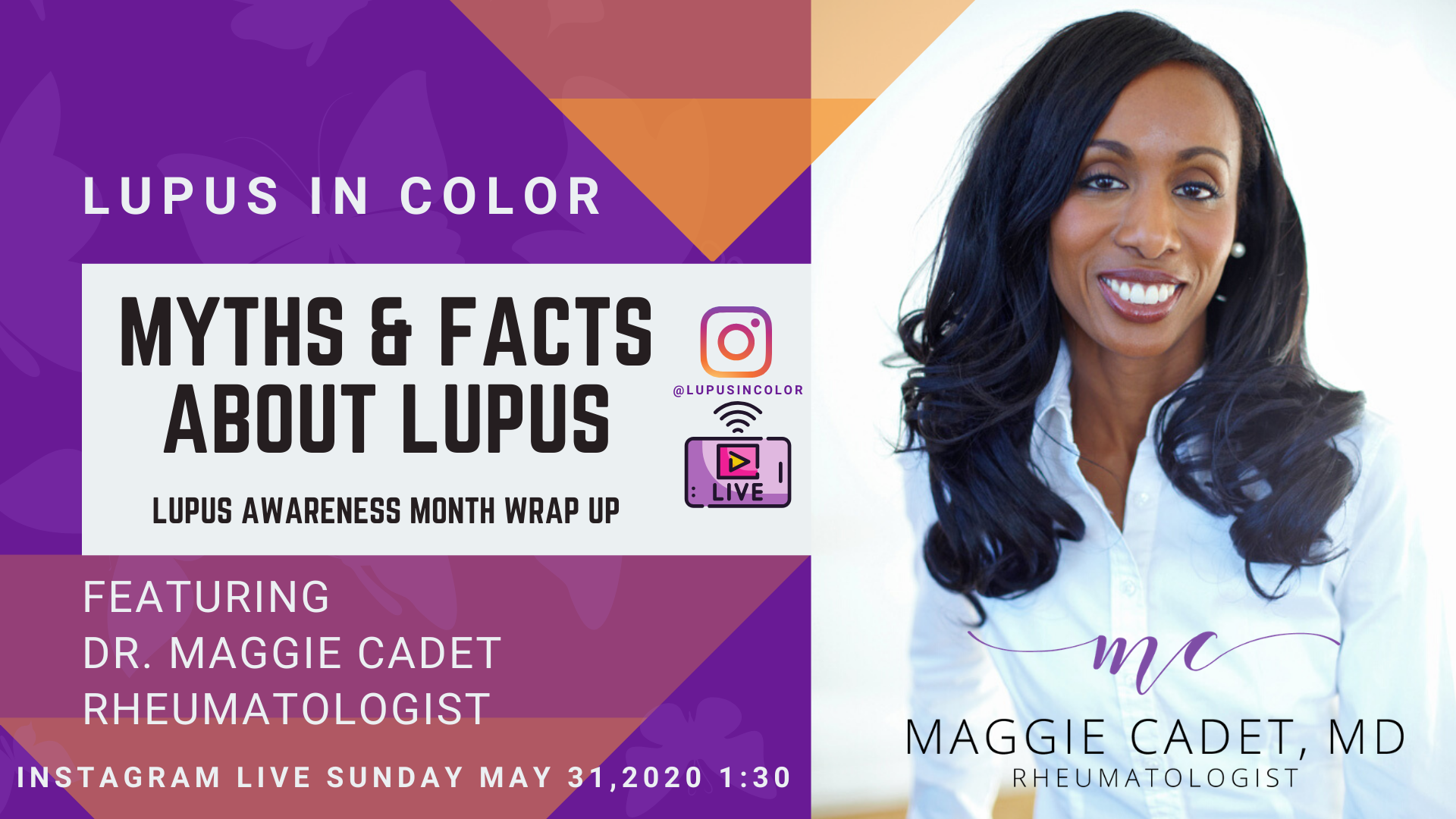 Lupus Myths & Facts with Dr. Maggie Cadet