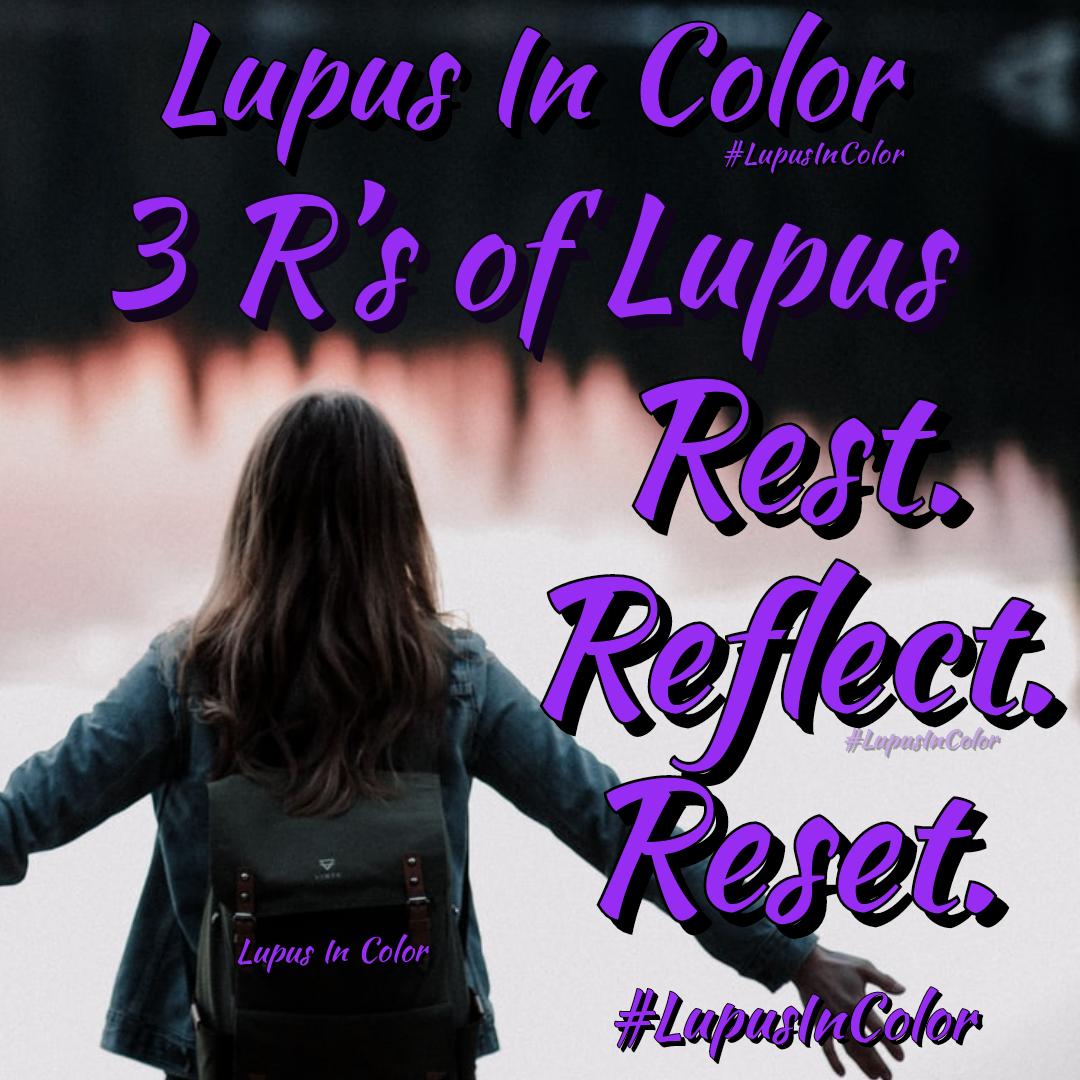3 R's of Lupus